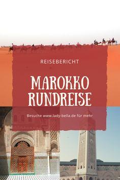 Marokko Rundreise - warum es nicht reicht in Marokko nur eine Stadt zu besuchen