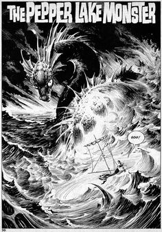 Explore the covers and illustrations of the master of horror comics, Bernie Wrightson, who recently retired, leaving a legacy of visceral and iconic work. Comic Book Pages, Comic Book Artists, Comic Artist, Comic Books Art, Lake Monsters, Bernie Wrightson, Zombie Monster, Monster Art, Monster Illustration