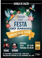 Blog Duchapeu : Baile Festa do Amigo da  ABRAÇA-ME!!  25 de Julho ...
