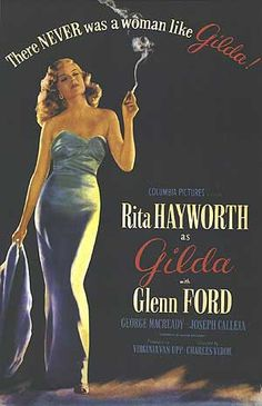 One of Mom's favorite movies - Gilda