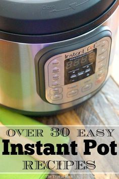 Easy Instant Pot recipes that are simple and delicious! 76 simple meals, soups, side dishes, and vegetables we've made in our Instant Pot and continue to make day after day. Whether you're new or an expert we've got something new to try, even Instant Pot desserts you'll love!