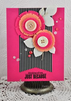 I really like this layout--great way to utilize all of those PTI flower dies I have! (Dawn McVey)
