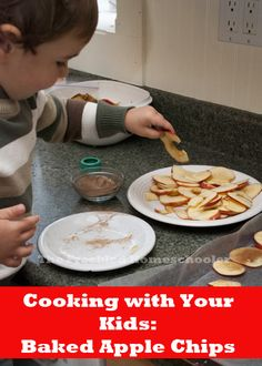 Cooking With Your Kids: Baked Apple Chips
