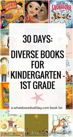 One month of reading. Diverse books for kindergarten and 1st grade. Ages 4-8. #diversebooks