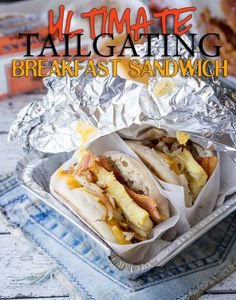 The Ultimate Tailgating Breakfast Sandwiches | I Wash...You Dry