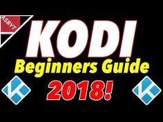 KODI - Complete BEGINNERS Setup Guide For DUMMIES!!! (2018) - YouTube