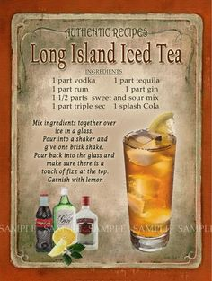 Long Island Iced Tea Cocktail First one I ever had was at The Last Chance Saloon in Burlington, VT September 1976 the night before my birthday (legal drinking age was 18 then) 😉 Iced Tea Recipes, Alcohol Drink Recipes, Mixed Drinks Alcohol, Punch Recipes, Iced Tea Cocktails, Cocktail Drinks, Iced Tea Vodka, Sweet Tea Vodka, Cocktail Recipes