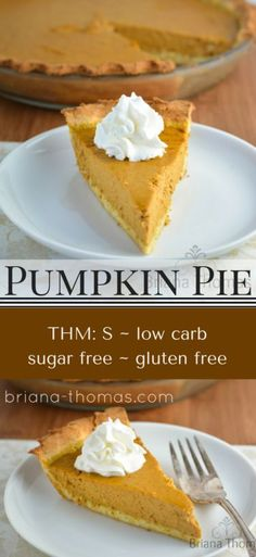 Pumpkin Pie - it's healthy but it doesn't taste healthy!  This would be the perfect accompaniment to your Thanksgiving feast.  THM:S, low carb, sugar free, gluten free