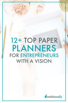 12+ Of the Best Planners for Creative Entrepreneurs with a Vision | nathalielussier.com