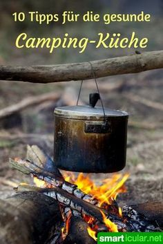 Forget canned ravioli - 10 tips for healthy camping kitchen Never again canned . - Forget canned ravioli – 10 tips for healthy camping cuisine Never eat canned food on a camping ho - Camping Hacks With Kids, Camping 2, Camping Lights, Camping Checklist, Camping Essentials, Family Camping, Outdoor Camping, Camping Snacks, Camping Cooking