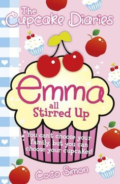 The Cupcake Diaries Emma all Stirred Up by Coco Simon