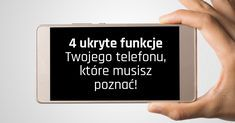 4 ukryte funkcje Twojego telefonu, które musisz poznać! Good To Know, Did You Know, Letter Board, Life Hacks, Advice, Math, Phone, Tips, Computers
