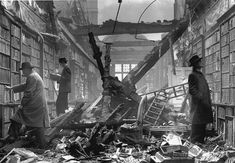 Books for Victory: Publishing During WWII: London Bookstore and Library Bombed in the Blitz