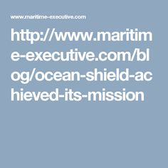 """Ocean Shield"" Achieved its Mission"