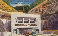The Memorial Tunnel served as part of the West Virginia Turnpike from 1954-1987.