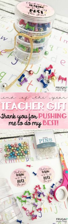Push Pins End of the Year Printable Teacher Gift - Thank you for PUSHING me to do my BEST this year. FREE Printable on Frugal Coupon Living.