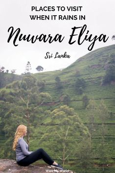 Nuwara Eliya sits at above sea level and has a refreshingly cool climate. However, it also has a lot of rain. In fact, it didn't stop raining for the entire three days we were there. Here are our tips on the places to visit and things to do in Nuwar China Travel, India Travel, Sri Lanka, Laos, Vietnam, Thailand, Tokyo Japan Travel, Travel Advice, Travel Guides