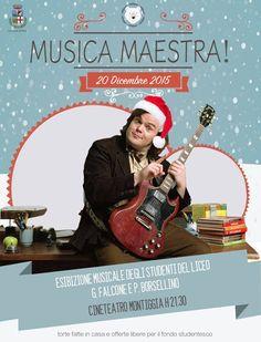 """""""Musica Maestra!"""" Esibizione musicale degli studenti dell'I.I.S. Falcone e Borsellino 20 dicembre"""