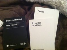<b>In Cards Against Humanity, there are ONLY wrong answers.</b>