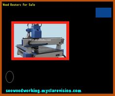 wood routers for sale. wood routers for sale 075248 - woodworking plans and projects! o