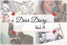 A New Home? | Dear Diary Week 39. - Beauty-Blush