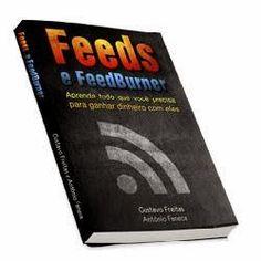 blogg da gente: Feeds e Feedburner: Aprenda tudo que você precisa ...