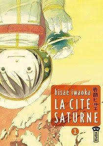 La cité Saturne - Hisae Iwaoka