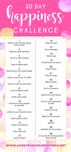Take the 30 Day Happiness Challenge! Simple and easy ways to feel happier and enjoy life.