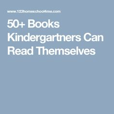 50+ Books Kindergartners Can Read Themselves