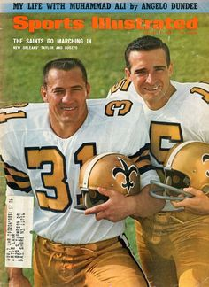 Jim Taylor and Gary Cuozzo of the New Orleans Saints on the cover of Sports Illustrated, 8/14/1967. Nfl Football Players, Best Football Team, School Football, National Football League, Football Memorabilia, Football Season, Nfl Saints, New Orleans Saints Football, Saints Players
