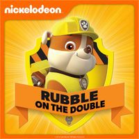 PAW Patrol, Rubble On the Double by PAW Patrol