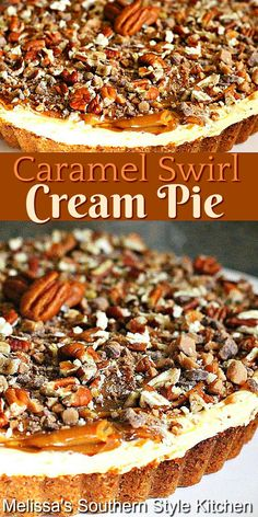 This dreamy Caramel Swirl Cream Pie features swirls of dulce de leche and a cheesecake-like filling is addictive #dulcedeleche #caramelpie #caramelcheesecake #caramelcreampie #pierecipes #holidaypies #desserts #dessertfoodrecipes #southernfood #southernrecipes