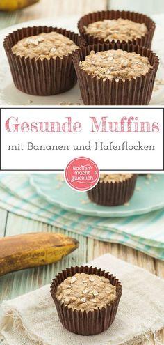 Diese Bananen-Muffins sind extrem schnell gemacht, supergesund und genau das richtige für alle, die sich bewusst ernähren wollen. Die veganen Bananen-Haferflocken-Muffins ohne Zucker schmecken definitiv nicht nur Kindern! #bananenmuffins #haferflocken #gesund #vegan #zuckerfrei #fettfrei #kindermuffins #fruehstuecksmuffins #backenmachtgluecklich