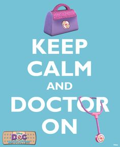 The Doc McStuffins motto. Prissy also loves the Doc! Doc Mcstuffins Birthday Party, 4th Birthday Parties, 3rd Birthday, Birthday Ideas, Disney Junior, Disney Fun, Minnie Mouse Party, Party Planning, Keep Calm