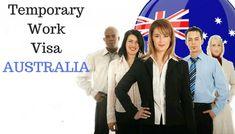 Grab the gateway to Australia with Temporary work visa for Australia