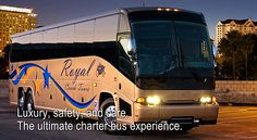 Royal Coach Tours - Luxury, safety, and care. The ultimate charter bus experience.