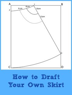 Pattern Drafting Tutorial:  How to make your own skirt - FREE SEWING PATTERNS…