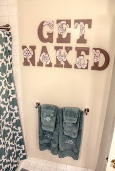 bathroom decor.. maybe not the phrase I'd use, but I like the look of the letters