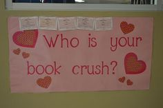 This Valentine's Day bulletin board is a fun library display idea to use this winter! Library Week, Library Bulletin Boards, Bulletin Board Display, Library Ideas, Library Quotes, Library Posters, Middle School Libraries, Elementary Library, Teen Library Displays