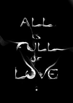 Typeverything.com 'All is full of love' poster by...