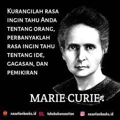 """TOKO BUKU NASUTION di Instagram """"Kurangilah rasa ingin tahu Anda tentang orang, perbanyaklah rasa ingin tahu tentang ide, gagasan, dan pemikiran Marie Curie  #mariecurie…"""""""