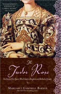 """Read """"The Tudor Rose"""" by Margaret Campbell Barnes available from Rakuten Kobo. """"If you love Historical Fiction or the Tudors, you cannot go wrong by picking up this book. Tudor Rose, I Love Reading, Love Book, Reading Books, Reading Lists, Book Lists, Dramatic Background, Elizabeth Of York, Historical Fiction Books"""