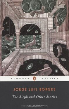The Aleph and Other Stories (Penguin Classics) by Jorge Luis Borges http://www.amazon.com/dp/0142437883/ref=cm_sw_r_pi_dp_YjDUtb0VX5KR4ED5