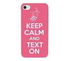 Keep calm and text on - honeysuckle pink Iphone case #iphonecase #iphone cover girly Iphone case