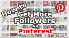 How to Get More Followers on Pinterest. The more followers you can earn on Pinterest, the more visible your Pins become! The best way to get more followers is to follow best practices and do it naturally. Follow these steps and you'll be on your way to getting more followers on Pinterest!