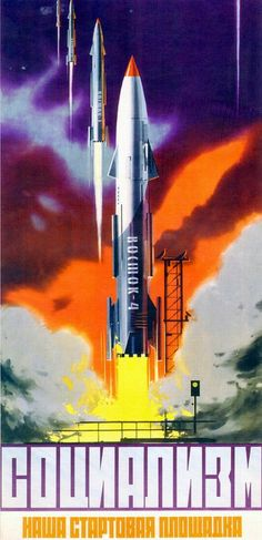 """""""Socialism is our launching pad"""" / soviet space propaganda posters. Not for socialism, but still a cool poster. Pen & Paper, Arte Alien, Propaganda Art, Soviet Art, Vintage Space, Space Race, Space Program, Art Graphique, Space Exploration"""