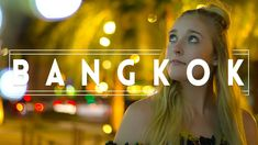 What to do in BANGKOK - Cheap Travel Guide!