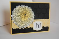Regarding Dahlias = Happy!-Regarding Dahlias Paper: Black, Daffodil, Whisper white, Quatrefancy dsp Ink: Black Stayzon, Daffodil Delight Accessories: Artisan label punch, scallop edge punch, Basic Rhinestones