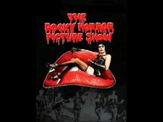 RHPS- Over At The Frankenstein Place, a favorite of mine for years!  Especially Rif Raf's solo!