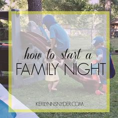How to start a family night